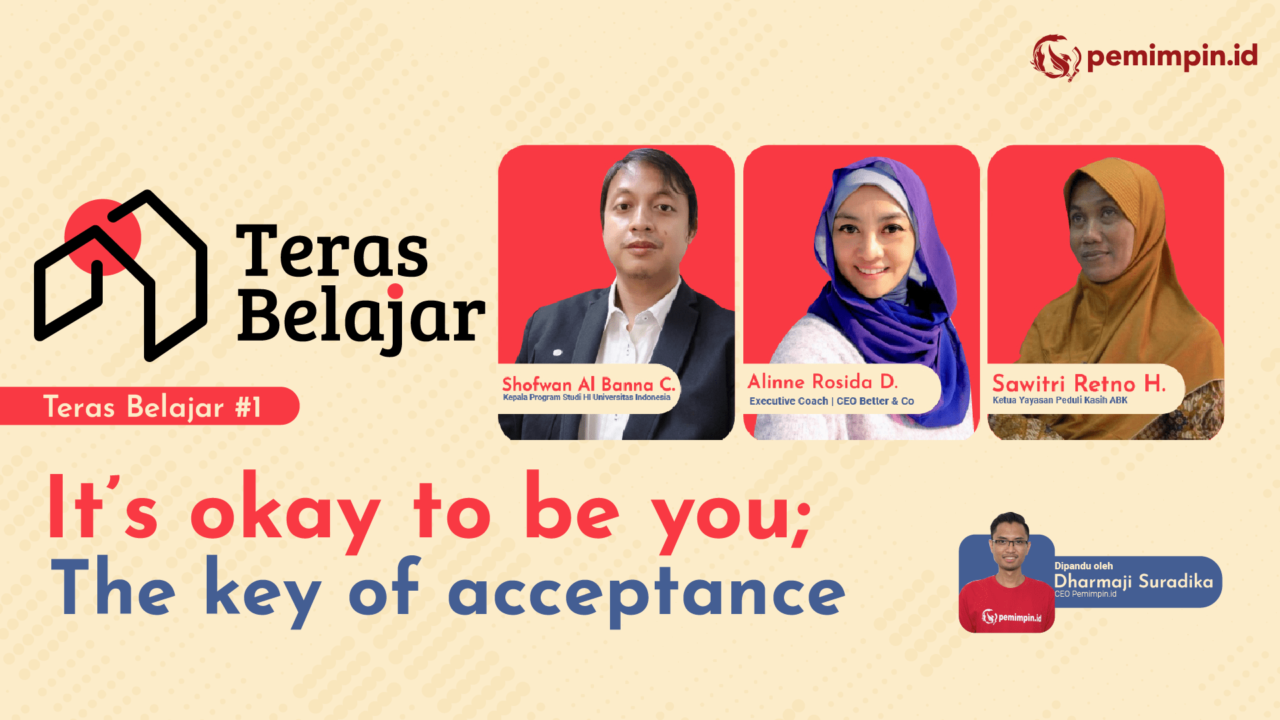 Is Okay to Be You : the Key of Acceptance #TerasBelajar2